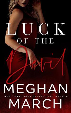Luck of the Devil by Meghan March