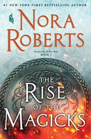 ARC Review: The Rise of Magicks by Nora Roberts
