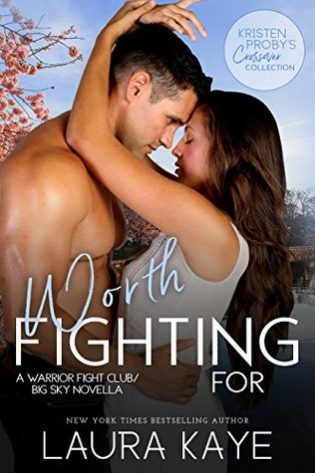 Worth Fighting For by Laura Kaye