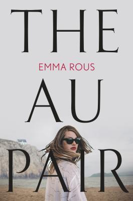 The Au Pair by Emma Rous