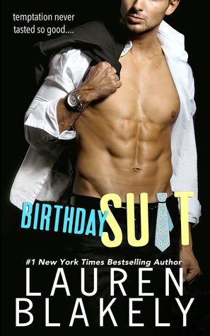 Birthday Suit by Lauren Blakely