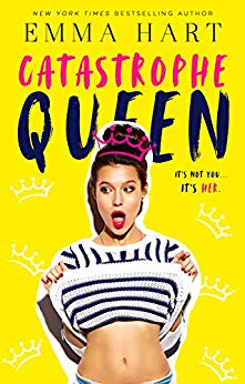 Catastrophe Queen by Emma Hart