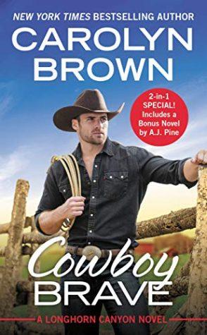 Cowboy Brave by Carolyn Brown
