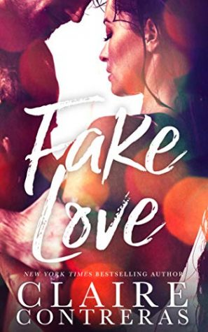 Fake Love by Claire Contreras