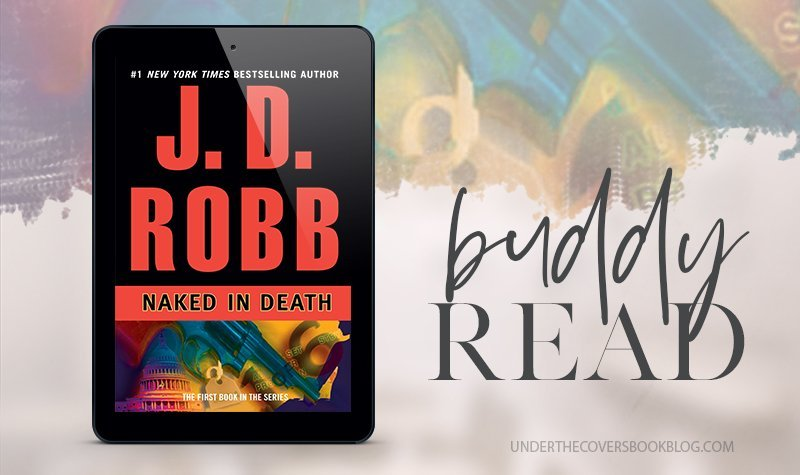 2019 Buddy Read: Naked in Death by J.D. Robb