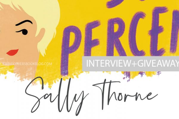 Interview + Giveaway with Sally Thorne