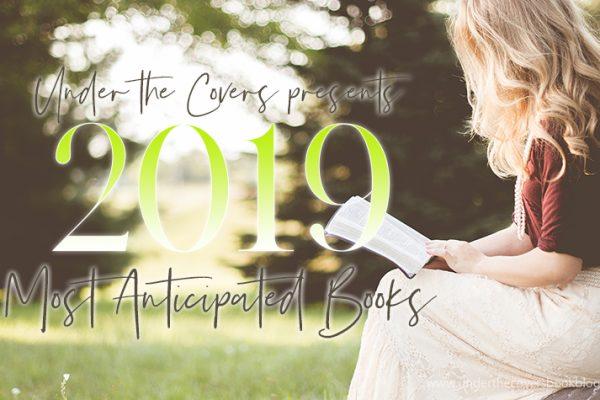 Most Anticipated Books [2019]