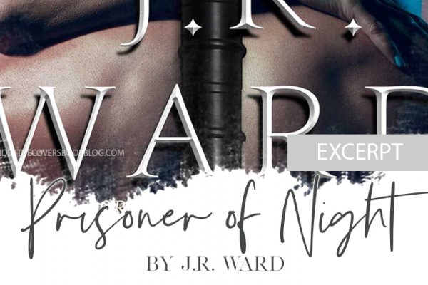 Excerpt from PRISONER OF NIGHT by J.R. Ward