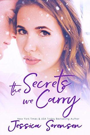 The Secrets We Carry by Jessica Sorensen