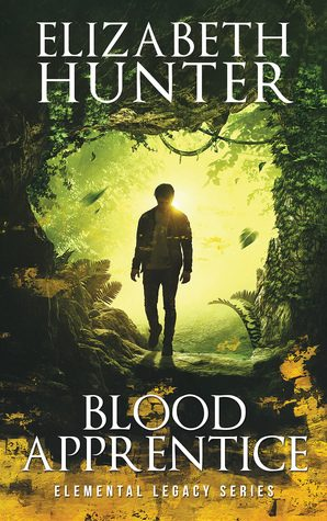 Blood Apprentice by Elizabeth Hunter