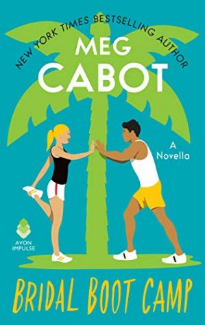 Bridal Boot Camp by Meg Cabot