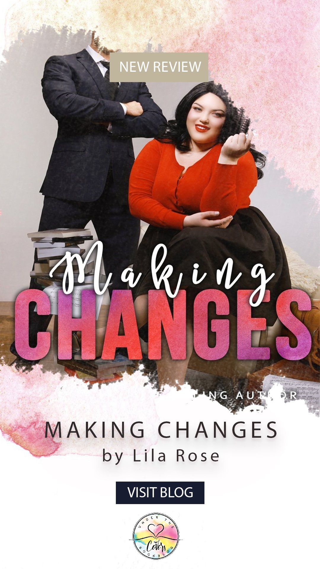 Review: Making Changes by Lila Rose