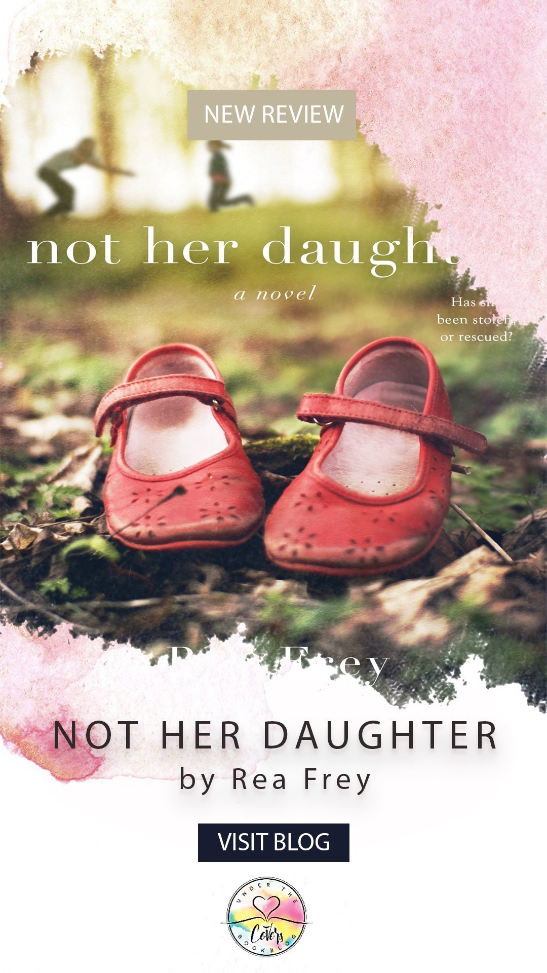 Review: Not Her Daughter by Rea Frey