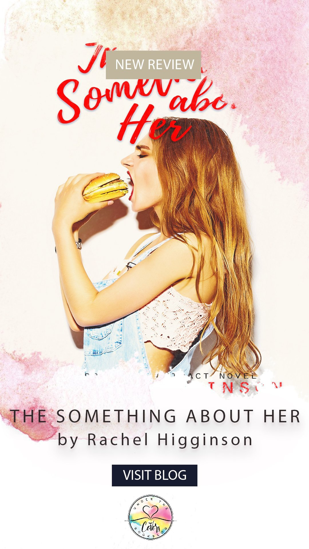 ARC Review: The Something About Her by Rachel Higginson