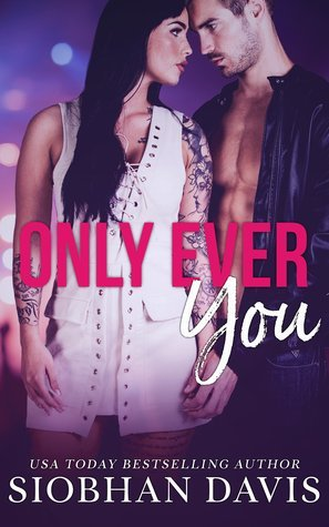 Only Ever You by Siobhan Davis