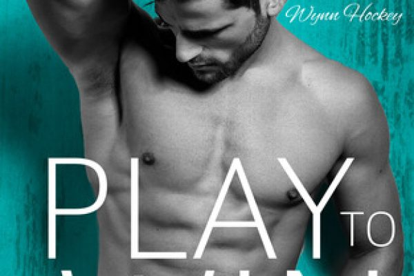 Play to Win: by Kelly Jamieson