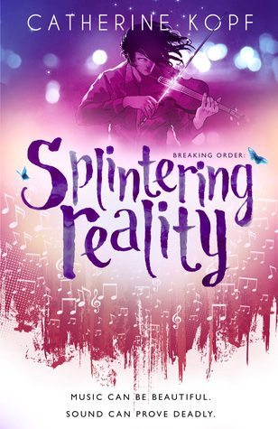 Splintering Reality by Catherine Kopf