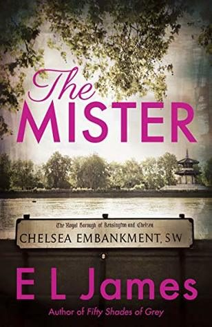 The Mister by E.L. James
