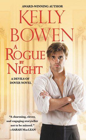 A Rogue by Night by Kelly Bowen