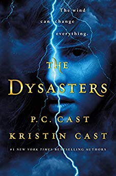 The Dysasters by P.C. Cast and Kristin Cast
