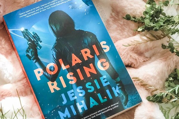 ARC Review: Polaris Rising by Jessie Mihalik