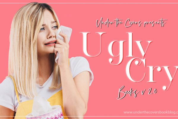 Top Ten Ugly Cry Books [2.0]