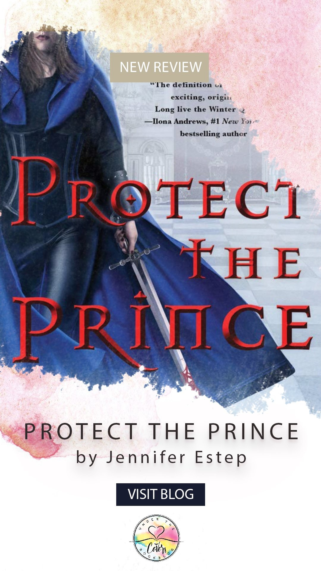 ARC Review: Protect the Prince by Jennifer Estep