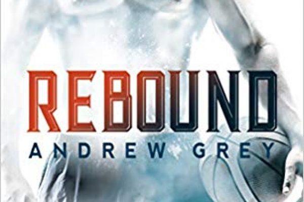 Rebound by Andrew Grey