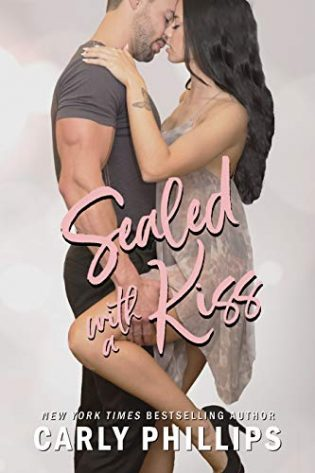 Sealed with a Kiss by Carly Phillips
