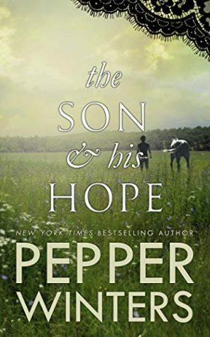 The Son & His Hope by Pepper Winters
