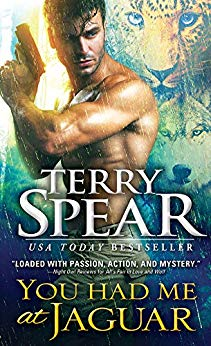 You Had Me at Jaguar by Terry Spear