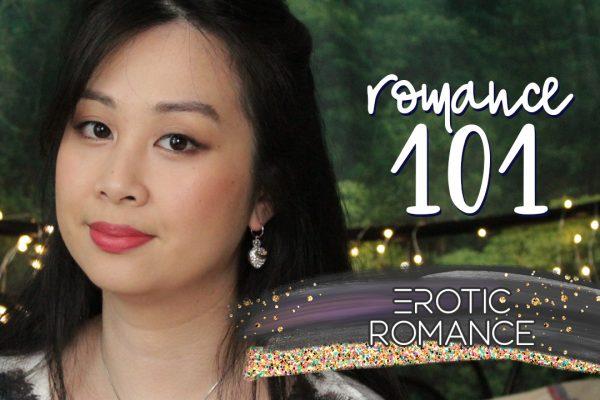 Romance 101: Erotic Romance + Giveaway