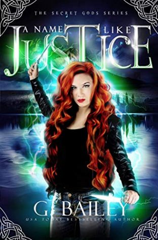 A Name Like Justice by G. Bailey