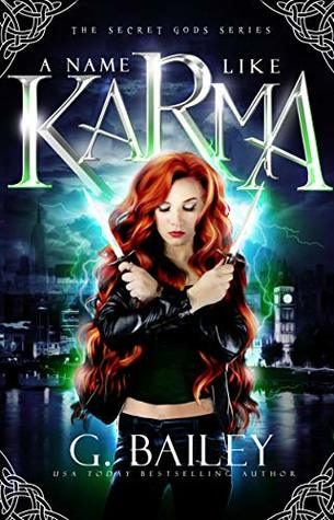 A Name Like Karma by G. Bailey