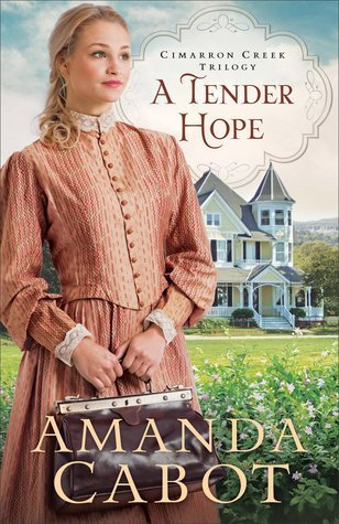 A Tender Hope by Amanda Cabot