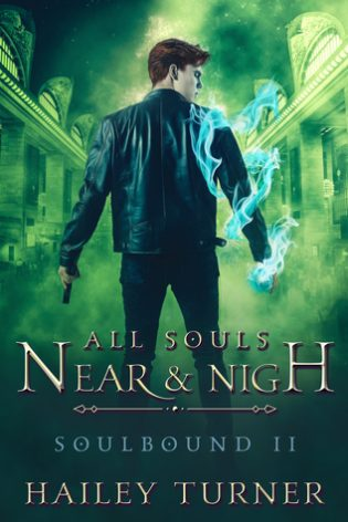 All Souls Near & Nigh by Hailey Turner