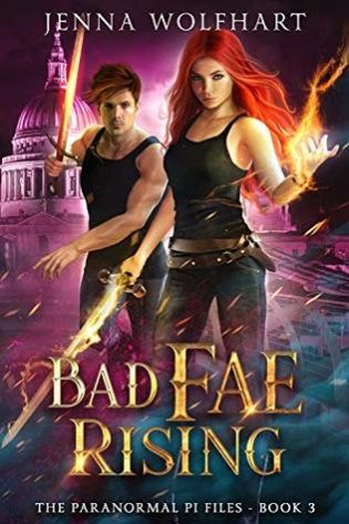 Bad Fae Rising by Jenna Wolfhart