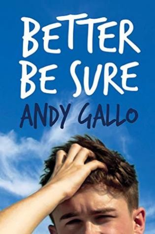 Better Be Sure by Andy Gallo