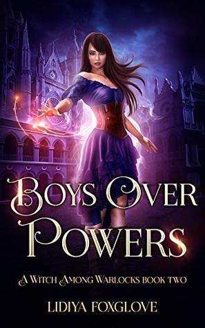 Boys Over Powers by Lidiya Foxglove