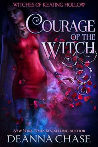 Courage of the Witch by Deanna Chase