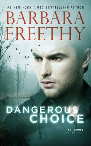 Dangerous Choice by Barbara Freethy