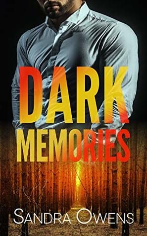 Dark Memories by Sandra Owens
