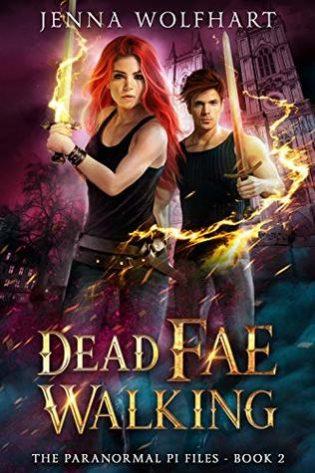 Dead Fae Walking by Jenna Wolfhart