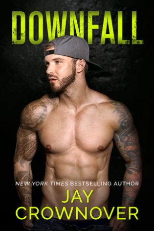Downfall by Jay Crownover