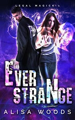 Ever Strange by Alisa Woods