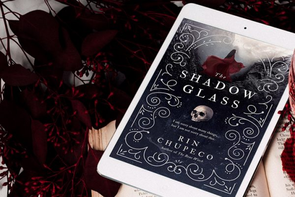 ARC Review: The Shadow Glass by Rin Chupeco