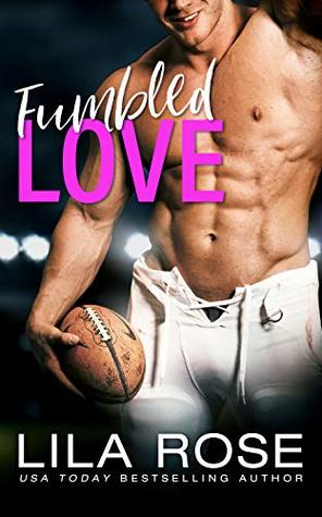 Review: Fumbled Love by Lila Rose