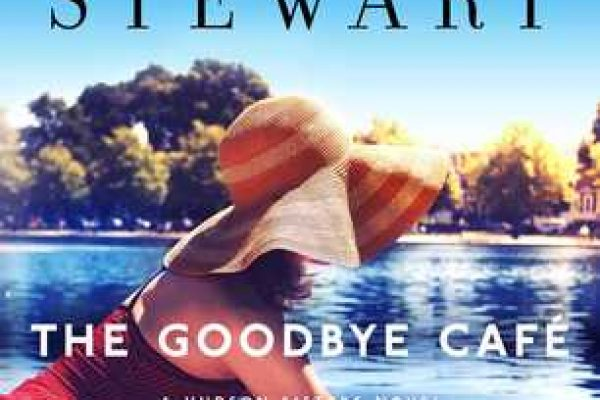 The Goodbye Cafe by Mariah Stewart
