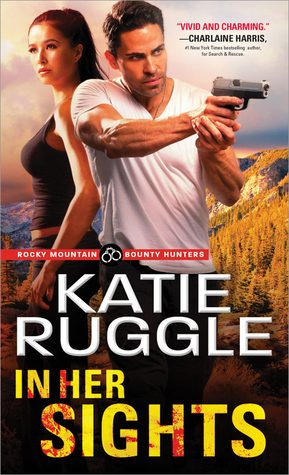 Excerpt from IN HER SIGHTS by Katie Ruggle