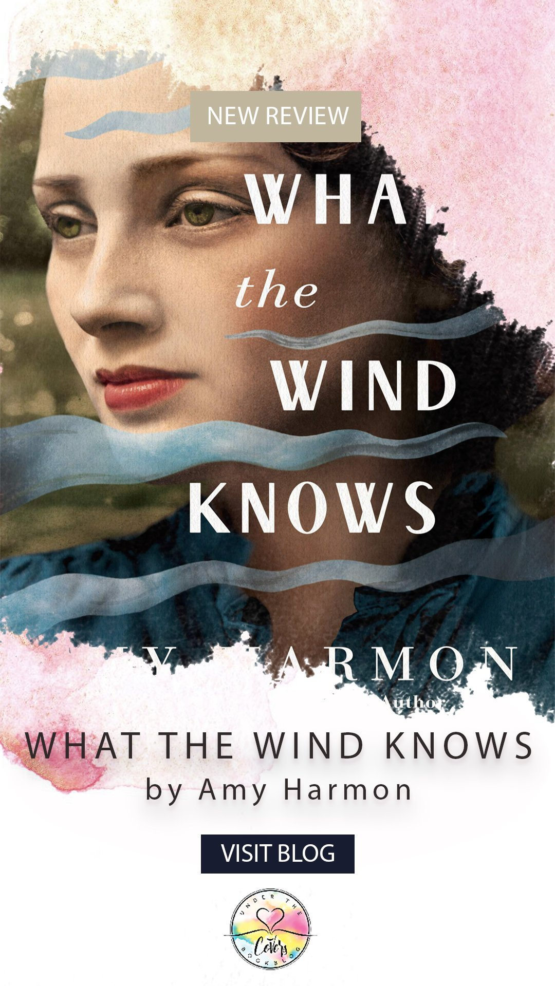 ARC Review: What the Wind Knows by Amy Harmon